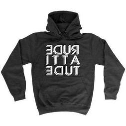 Funny Hoodie Rude Attitude Comedy Hoodies Birthday Novelty